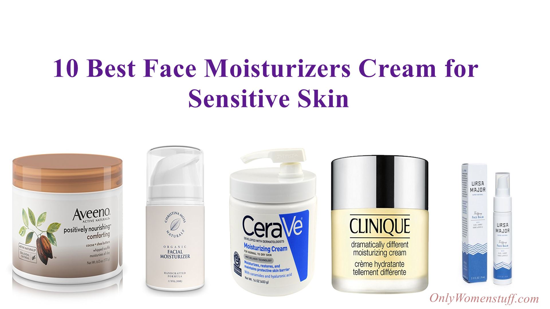 Creams for Sensitive Skin Face