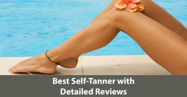 best self-tanner best self tanner reviews best self-tanner for face best self-tanner for beginners best self-tanner for fair skin best self-tanner for pale skin